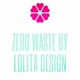 Zero Waste by Lolita